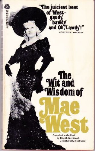 The Wit and Wisdom of Mae West -  Avon