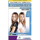 So Little Time 2: Boy Crazy