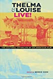 img - for Thelma & Louise Live!: The Cultural Afterlife of an American Film book / textbook / text book