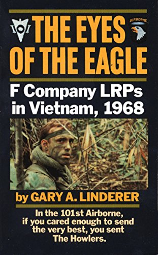 Eyes of the Eagle: F Company LRPs in Vietnam, 1968 (Usa Emoticon)