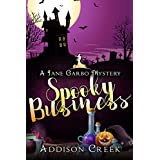 Spooky Business (Jane Garbo Mysteries Book 1)