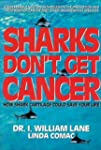 Sharks Dont Get Cancer