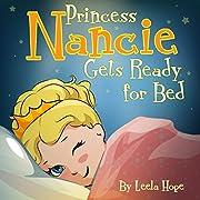 Princess Nancie Gets Ready for Bed: Princess Books for kids,books age 3 (bedtime books for kids)