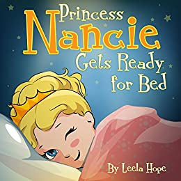 Children's book: Princess Nancie Gets Ready for Bed