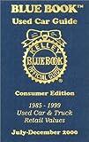 Kelley Blue Book Used Car Guide July-December 2000, , 1883392284