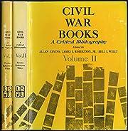 Civil War Books: A Critical Bibliography…