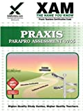 Praxis Parapro Assessment 0755, Sharon Wynne, 160787038X