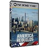 America Rebuilds/America Rebuilds II - Return to Ground Zero