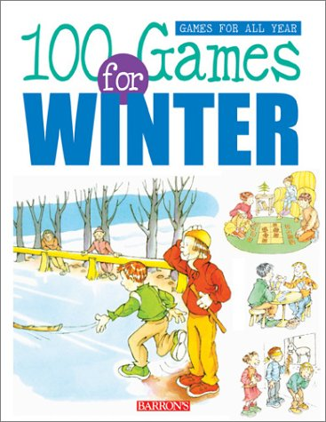 100 Games for Winter (Games for All Year Books) ebook