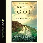 Trusting God | Jerry Bridges