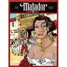 MATADOR T02: LA PART DU FEU
