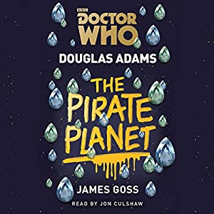 Doctor Who: The Pirate Planet Audiobook