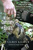 Search : In the Company of Bears: What Black Bears Have Taught Me about Intelligence and Intuition