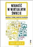 img - for Wolnosc w wirtualnym swiecie: Zbuduj firme swoich marzen (Polish Edition) book / textbook / text book