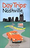img - for Day Trips from Nashville, 4th: Getaways Less than Two Hours Away (Day Trips Series) book / textbook / text book