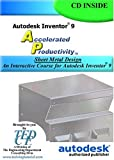 Autodesk Inventor 9 Accelerated Productivity : Sheet Metal Design, Melvin, David, 1933030038