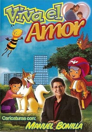 Amazoncom Manuel Bonilla Dvd Viva El Amor Movies Tv