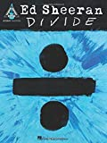 Ed Sheeran: ÷ (Divide) (Guitar Tab Book): Songbook, Tabulatur für Gitarre (Guitar Recorded Versions)