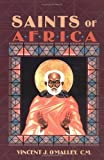 Saints of Africa, Vincent J. O'Malley, 087973373X