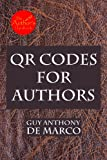 QR Codes for Authors (The Author's Handbook Book 2)