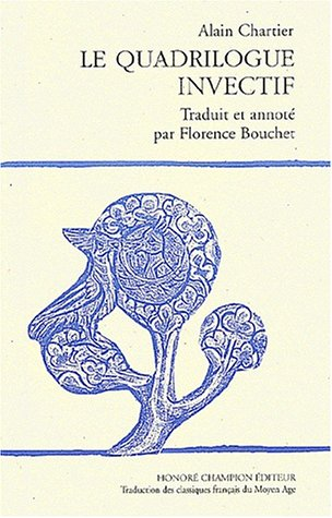 Le quadrilogue invectif (Traduction des classiques français du Moyen Age) (French Edition) ebook