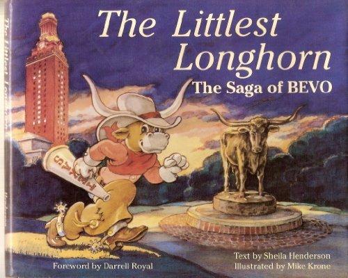 (The Littlest Longhorn: The Saga of Bevo)