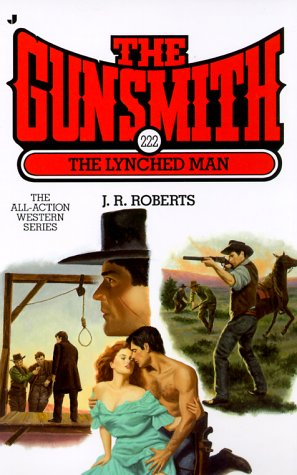 The Lynched Man (The Gunsmith #222)