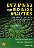 img - for Data Mining for Business Analytics: Concepts, Techniques, and Applications in R book / textbook / text book