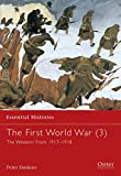 img - for 003: The First World War (3): The Western Front 1917 1918 (Essential Histories) book / textbook / text book