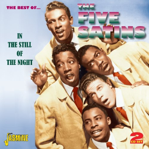 in-the-still-of-the-night-the-best-of-the-five-satins-original-recordings-remastered-2cd-set