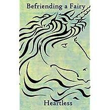 Befriending a Fairy: The Goldenport Chronicles