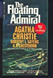 img - for The Floating Admiral by Agatha Christie, Dorothy L. Sayers, G.K. Chesterton, Certain members of the Detection Club(January 1, 1980) Paperback book / textbook / text book