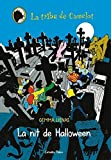 La Nit De Halloween (LA TRIBU DE CAMELOT)