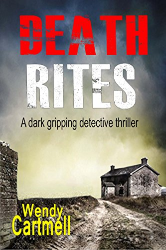 Death Rites (Crane and Anderson crime thrillers Book 1) by [Cartmell, Wendy]