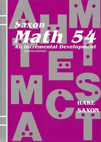 (Saxon Math 54: An Incremental)
