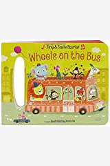 Wheels on the Bus: Sing & Smile Board Books (Sing & Smile Stories) Board book