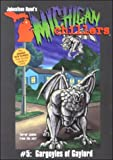 Michigan Chillers #5 Gargoyles of Gaylord, Johnathan Rand, 1893699102