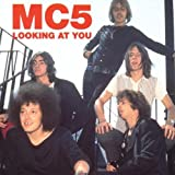 Looking at You by Mc5 (1994-12-06)