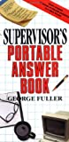 Supervisors Portable Answer Book, George Fuller, 0138765901