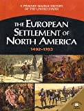 The European Settlement of North America (1492-1754), George Edward Stanley, 0836858247