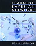 Learning Bayesian Networks 9780130125347