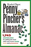 Penny Pinchers Almanac, Reader's Digest Editors, 0762104449