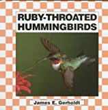 img - for Ruby Throated Hummingbirds book / textbook / text book