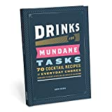 img - for Drinks for Mundane Tasks: 70 Cocktail Recipes for Everyday Chores book / textbook / text book