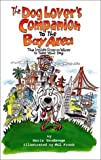 img - for The Dog Lover's Companion to the Bay Area: The Inside Scoop on Where to Take Your Dog (Dog Lover's Companion to the San Francisco Bay Area: The Inside Scoope on Where to Take Your Dog) book / textbook / text book