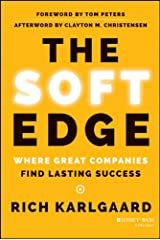 The Soft Edge: Where Great Companies Find Lasting Success Kindle Edition