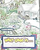 What Good Is..., Deanna Luke, 1928777007