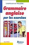 Image de GRAMM. ANGLAISE PAR EXERCICES (Ancienne Edition)