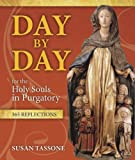 img - for Day by Day for the Holy Souls in Purgatory: 365 Reflections book / textbook / text book