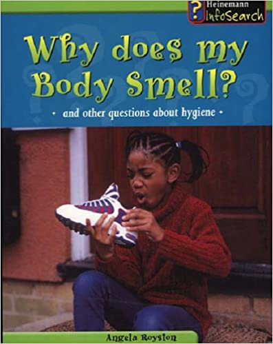 Body Matters Why does my body smell